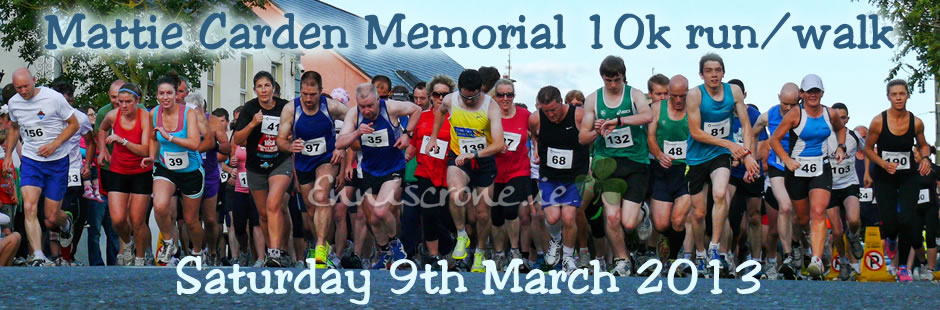 Mattie Carden 20th Anniversary Memorial 10k run/walk - Enniscrone, Co. Sligo - Saturday 9th March 2013