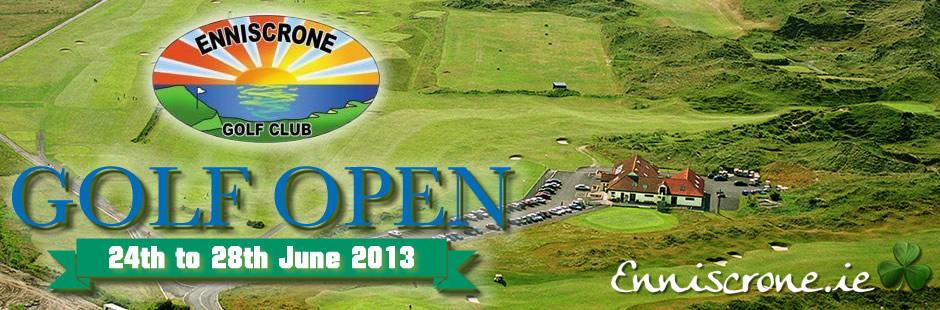 Enniscrone Golf Club Open Week - Monday the 24th to Friday the 28th of June 2013