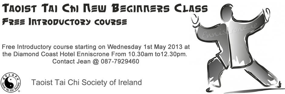 Taoist Tai Chi New Beginners Class - Wednesday 1st May 2013 - Diamond Coast Hotel Enniscrone